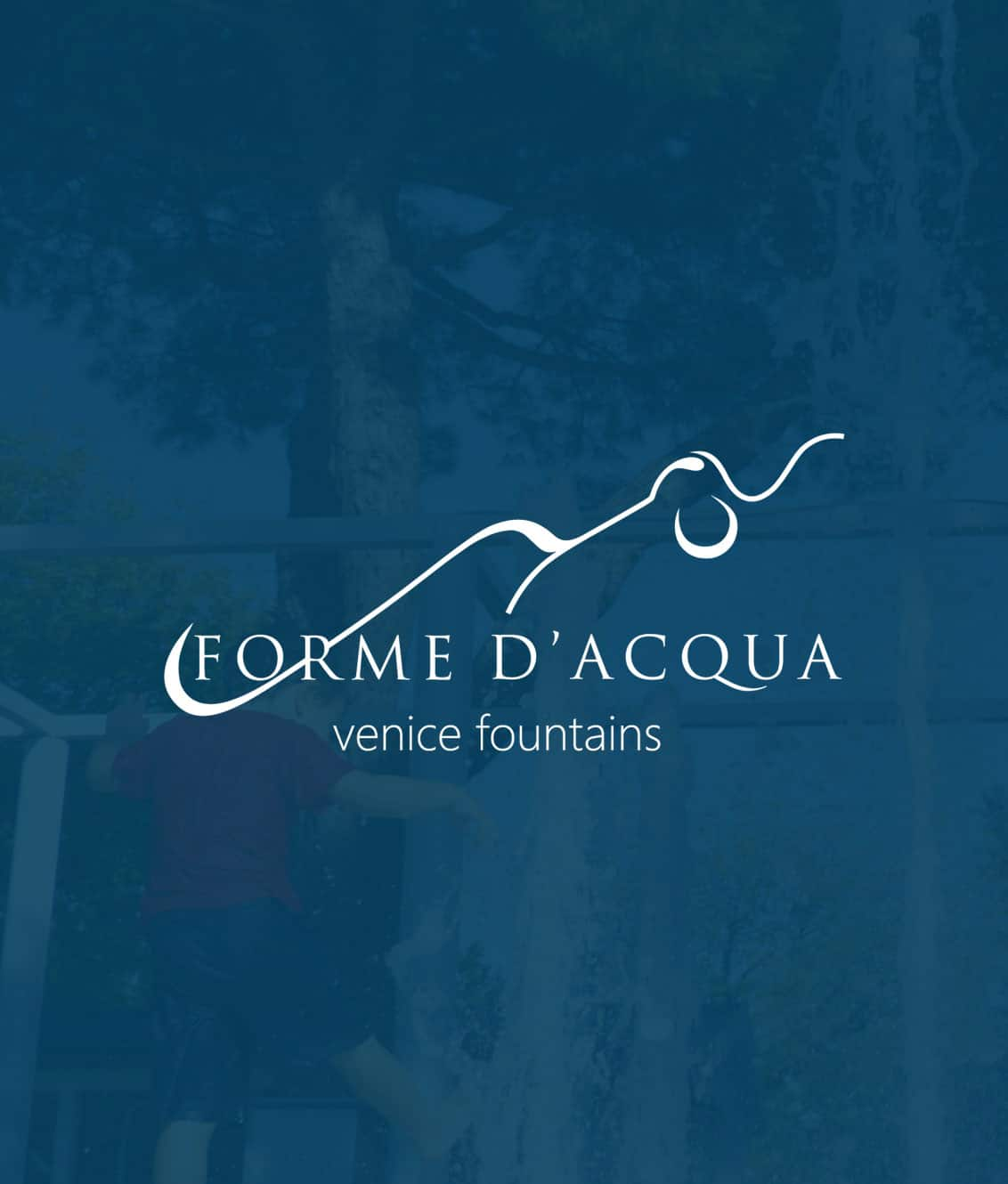 forme dacqua wide tall teroro agency - Forme D'Acqua